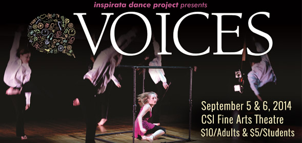 Inspirata Dance Project presents VOICES on September 5 at 7:30 p.m. and September 6 at 2 and 7:30 p.m. in the CSI Fine Arts Theater.