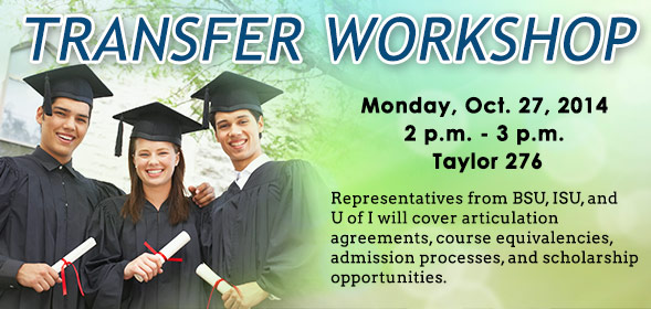 Transfer Workshop on Monday, October 27 from 2:00 pm to 3:00 pm in Taylor 276.