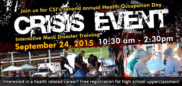 Join us for CSI's second annual Health Occupation Day on September 24, 2015, 10:30 am - 2:30pm. Free registration for high school upperclassmen!
