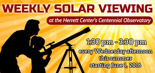 Summer Solar Sessionss - 1:30pm to 3:30pm -  every Wednesday afternoon this summer starting June 1, 2016