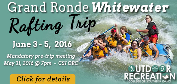 Grand Ronde Whitewater Rafting Trip - June 3 - 5, 2016 - Mandatory pre-trip meeting on May 31, 2016 at 7pm at CSI ORC - Click for details.