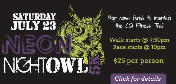 Neon Night Owl 5K on Saturday, July 23, 2016 - Walk starts at 9:30pm - Race starts at 10pm - click for details.