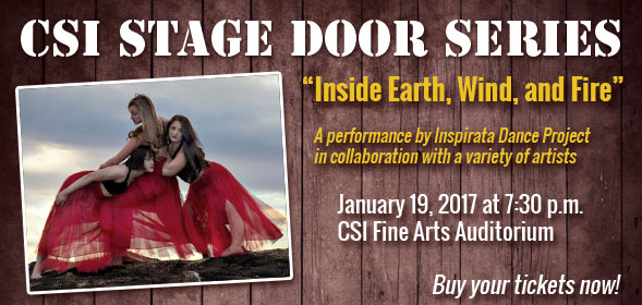 CSI Stage Door Series presents Inside Earth, Wind, and Fire - Thursday, January 19, 2017, 7:30 pm, CSI Fine Arts Auditorium - Click to buy your tickets online