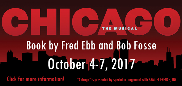 Chicago the Musical - October 4-7, 2017 - click for more info